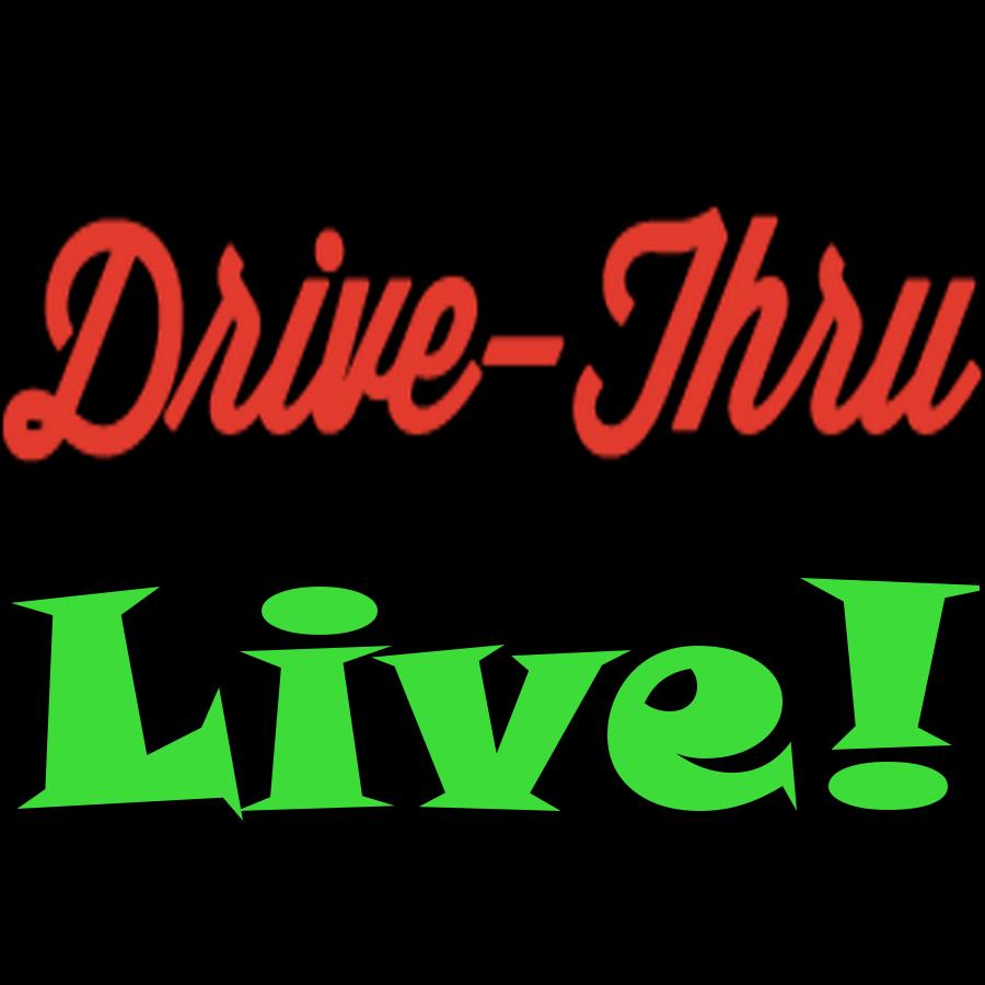 Drive Thru Live