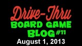"Drive Thru Board Game Blog #11 – ""Gen Con Scares Me: Strange Drama and Negative Hype"""