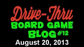 "Drive Thru Board Game Blog #12 – ""Gen Con 2013 Diary"""