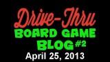 """Drive Thru Board Game Blog #2 – """"An American Spiel des Jahres"""""""