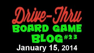 "Drive Thru Board Game Blog #23 – ""Lunch Games, Sneak Previews, and More Live Shows!"""