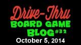 """Drive Thru Board Game Blog #32 – """"Rorschach's Blacklist"""""""
