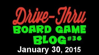 "Drive Thru Board Game Blog #36 – ""Movies, Treasure, Bits, and Blacklists"""