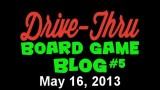 "Drive Thru Board Game Blog #5 – ""Ten Multiplayer Two Player Games"""