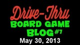 """Drive Thru Board Game Blog #7 – """"The Five Greatest Games of My Lifetime"""""""