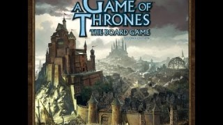 Game of Thrones: The Board Game Review