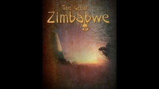 The Great Zimbabwe Review