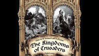 The Kingdoms of Crusaders Review
