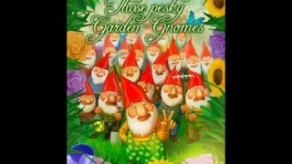 Those Pesky Garden Gnomes Review
