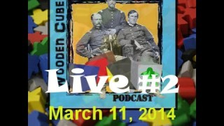 Wooden Cubes & Iron Soldiers Live Webcast #2