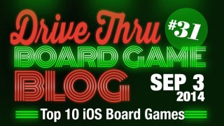 "Drive Thru Board Game Blog #31 – ""Top 10 iOS Board Games"""