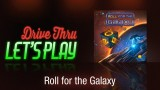 Drive Thru Roll for the Galaxy