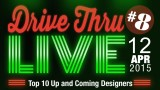 "Drive Thru Live! #8 – ""Top 10 Up and Coming Designers"" Q&A with The Long View"