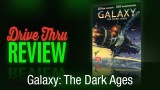 Galaxy: The Dark Ages Review
