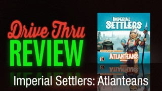 Imperial Settlers: Atlanteans Review