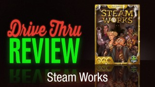 Steam Works Review