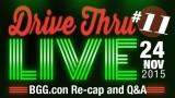 """Drive Thru Live #11 """"BGG.con Re-cap and Q&A"""""""