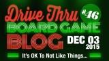 "Drive Thru Board Game Blog #46 – ""Blacklist Update for Fall 2015"""