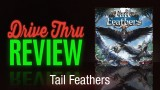 Tail Feathers Review