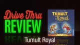 Tumult Royal Review
