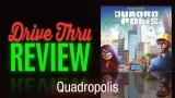Quadropolis Review