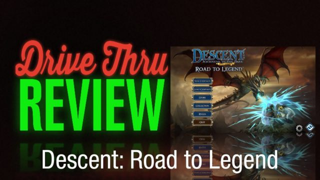 Descent: Road to Legend Review
