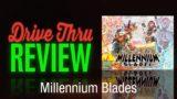 Millennium Blades Review