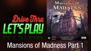 Drive Thru Mansions of Madness