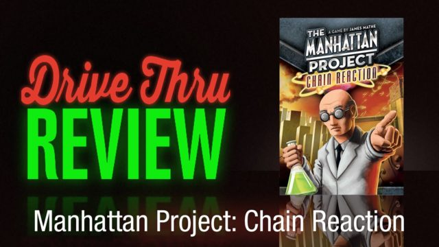 Manhattan Project: Chain Reaction Review