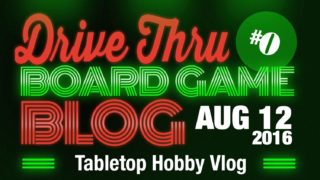 Tabletop Hobby Vlog #0
