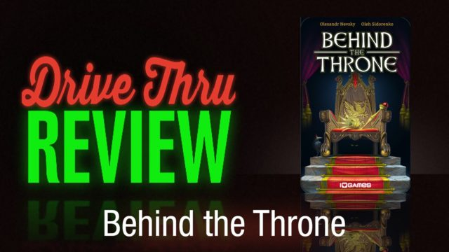 Behind the Throne Review