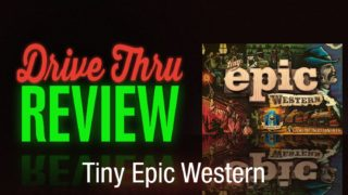 Tiny Epic Western Review