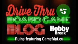 Hobby Break #5 – Ruins featuring GameMat.eu