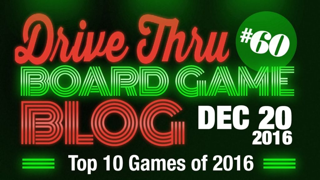 top 10 games of 2016 drive thru review. Black Bedroom Furniture Sets. Home Design Ideas