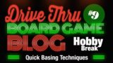 Hobby Break #9 – Quick Basing Techniques